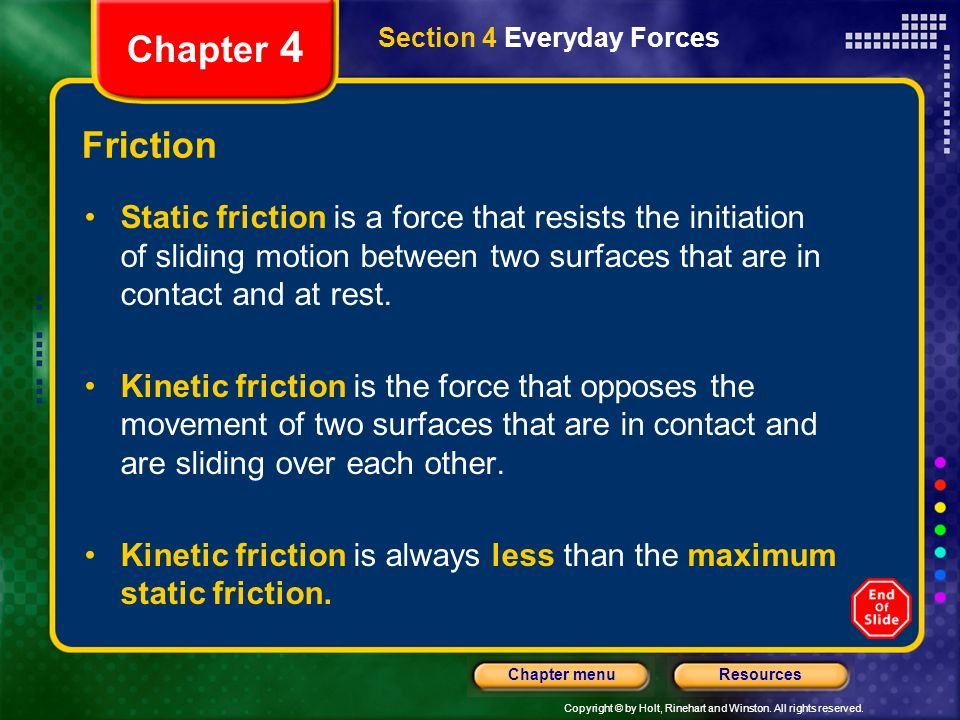Chapter 4 Section 4 Everyday Forces. Friction.
