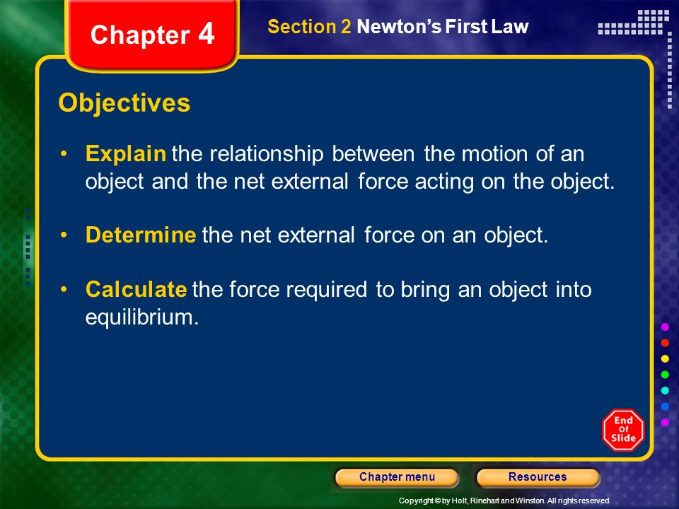 Chapter 4 Section 2 Newton's First Law. Objectives.