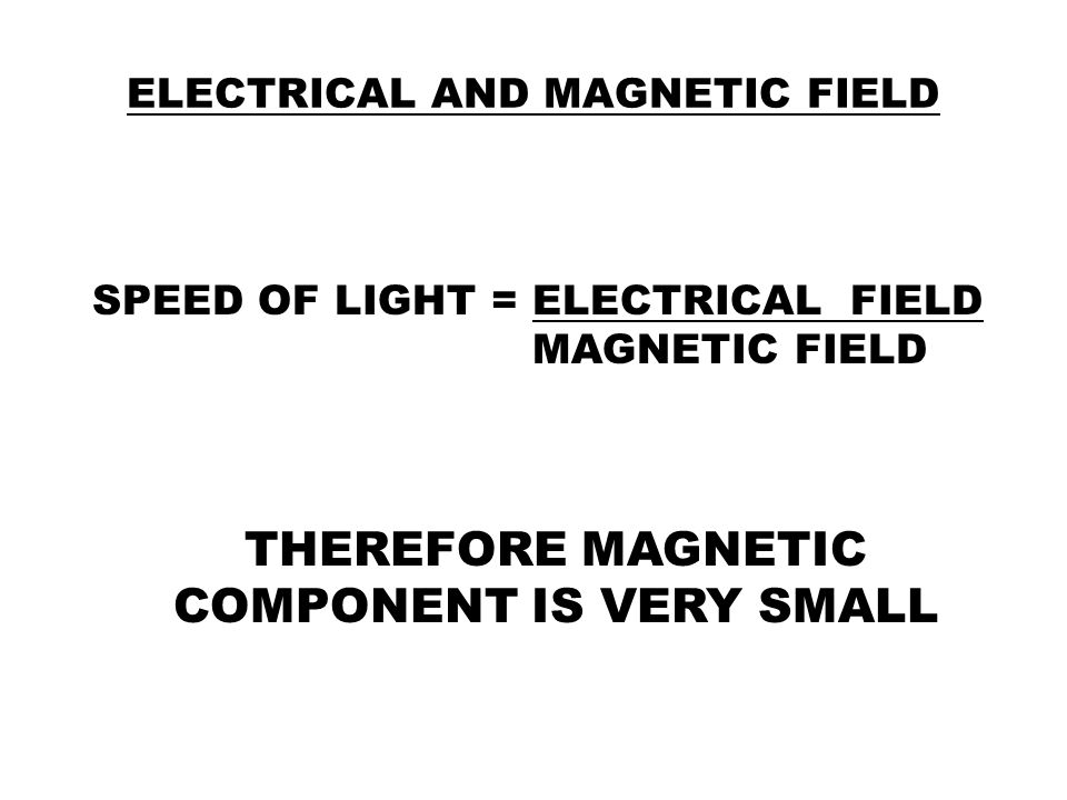 ELECTRICAL AND MAGNETIC FIELD