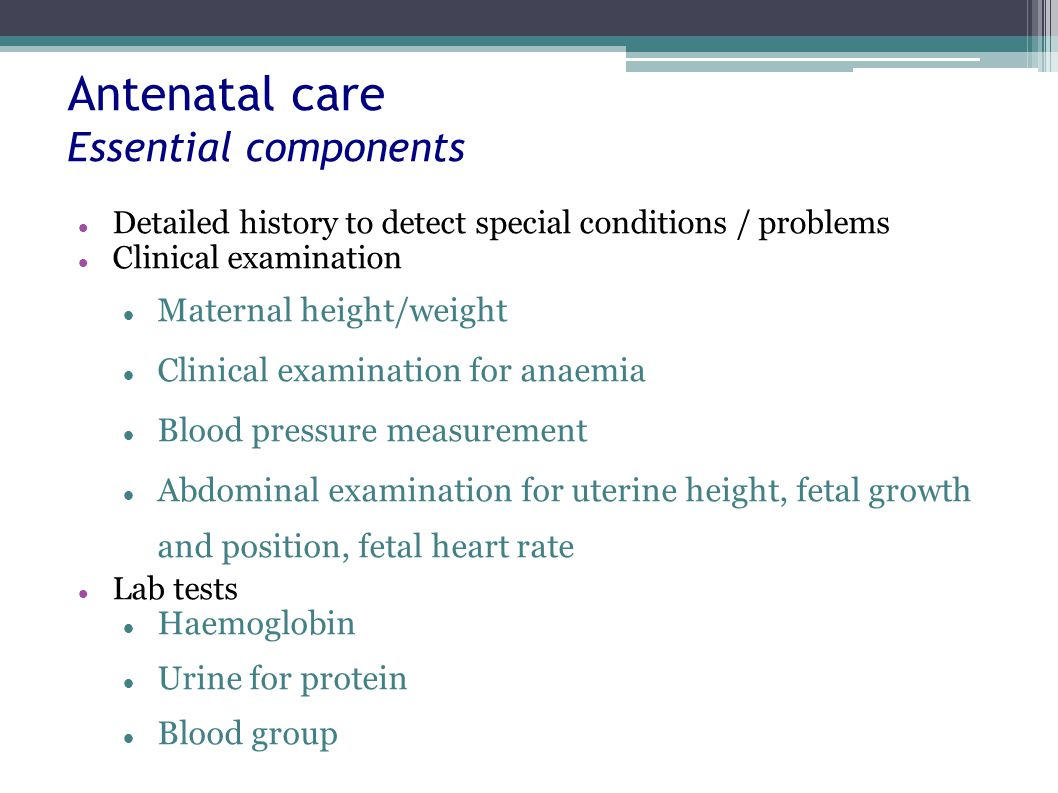 Antenatal care Essential components