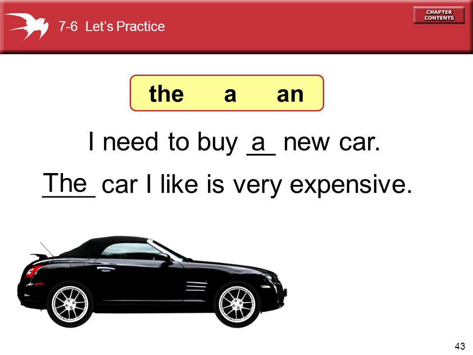 I need to buy __ new car. a The the a an