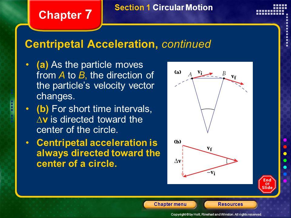 Centripetal Acceleration, continued