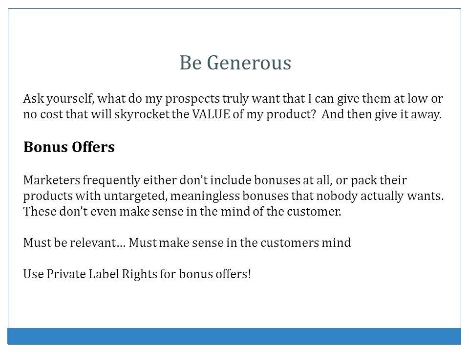 Be Generous Bonus Offers