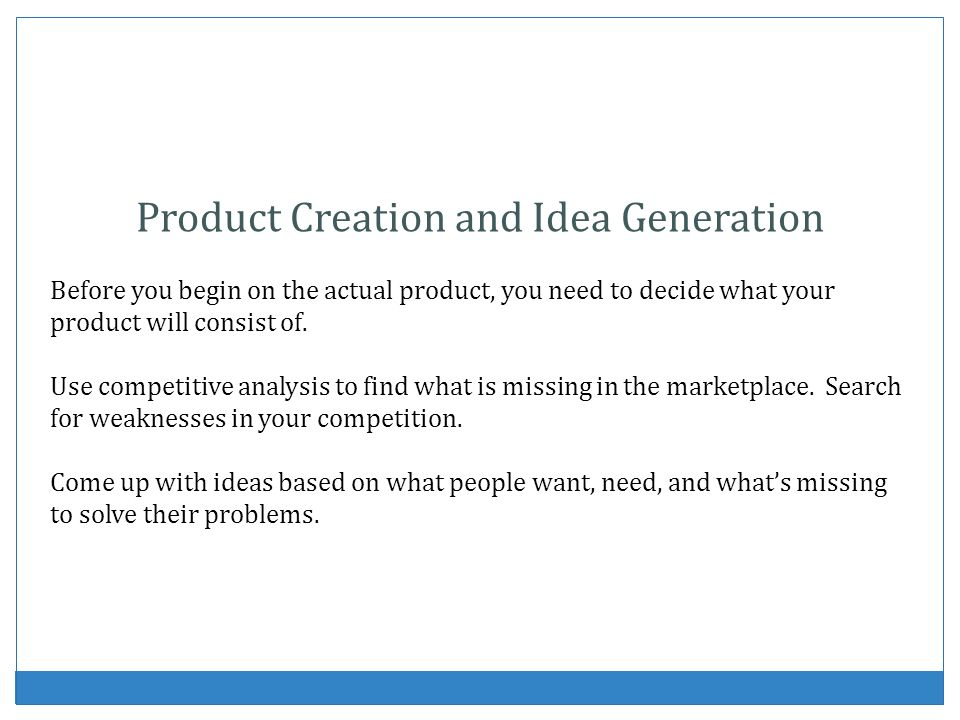 Product Creation and Idea Generation