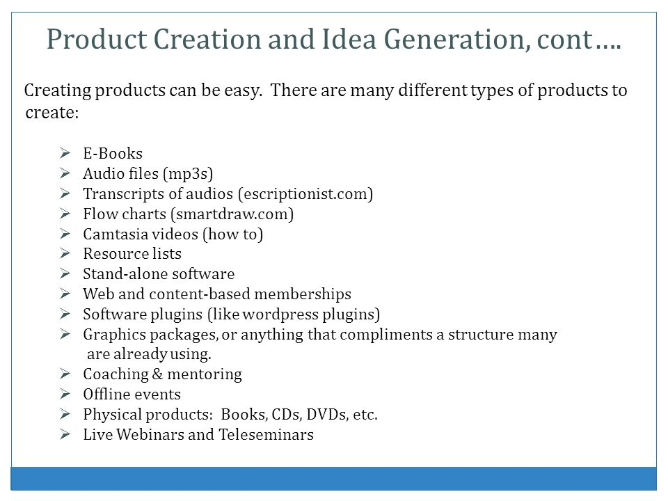 Product Creation and Idea Generation, cont….