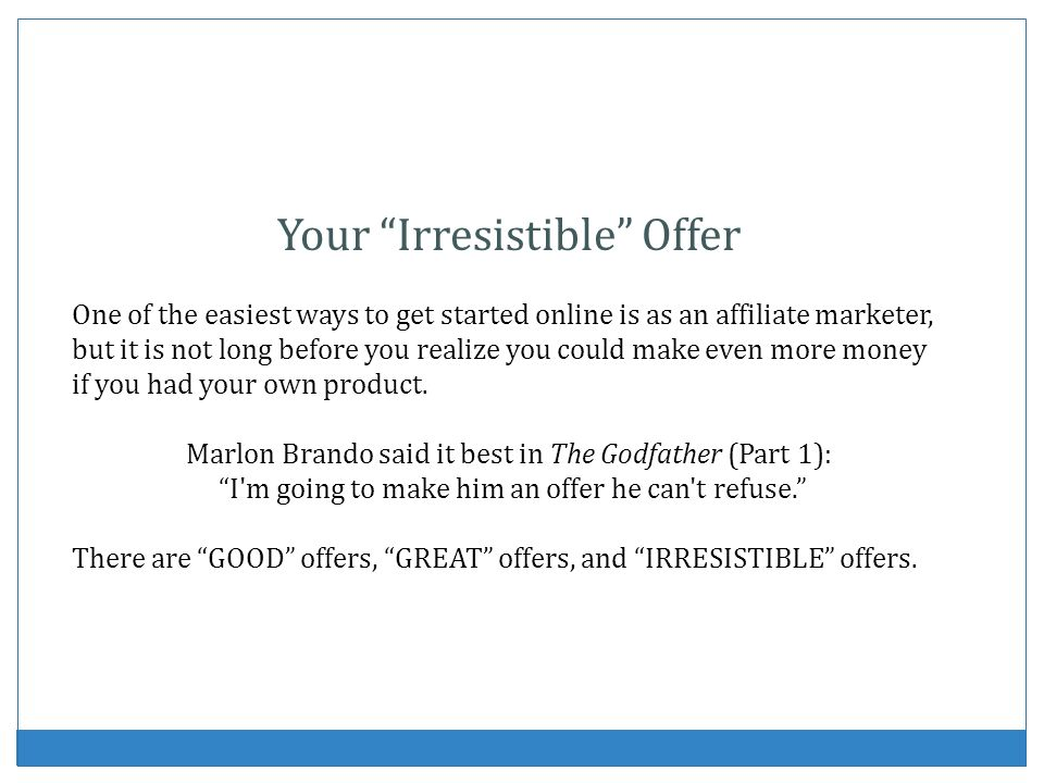 Your Irresistible Offer