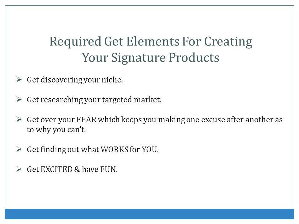 Required Get Elements For Creating Your Signature Products