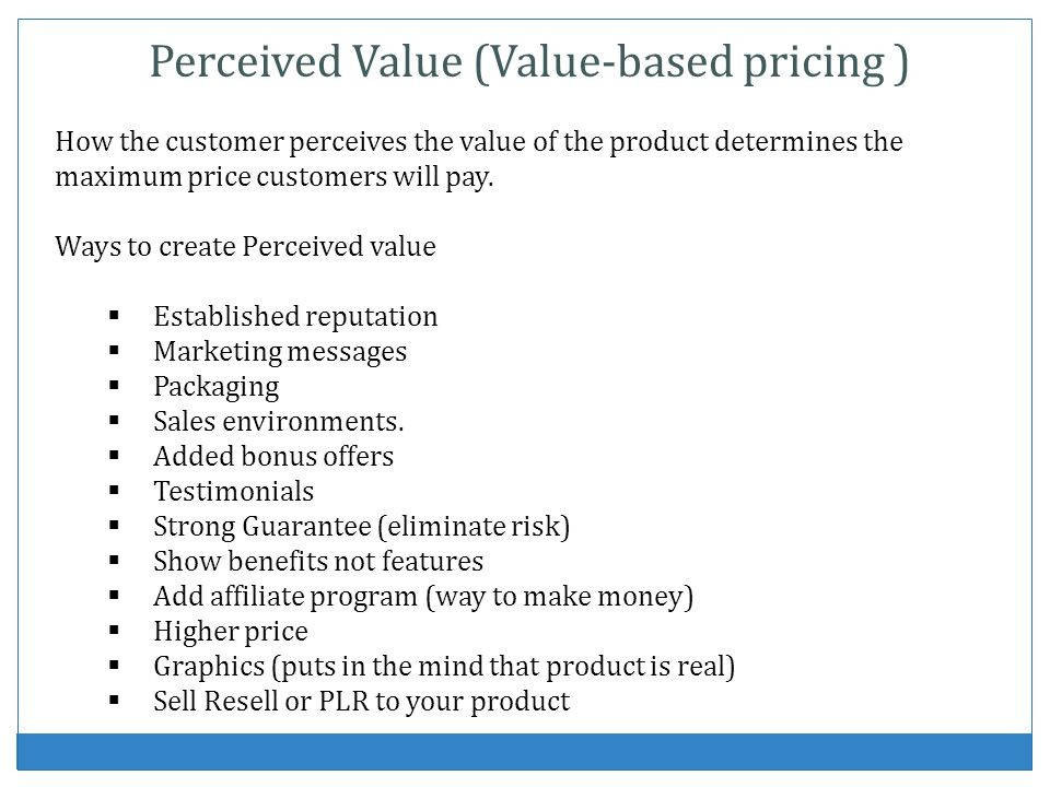 Perceived Value (Value-based pricing )