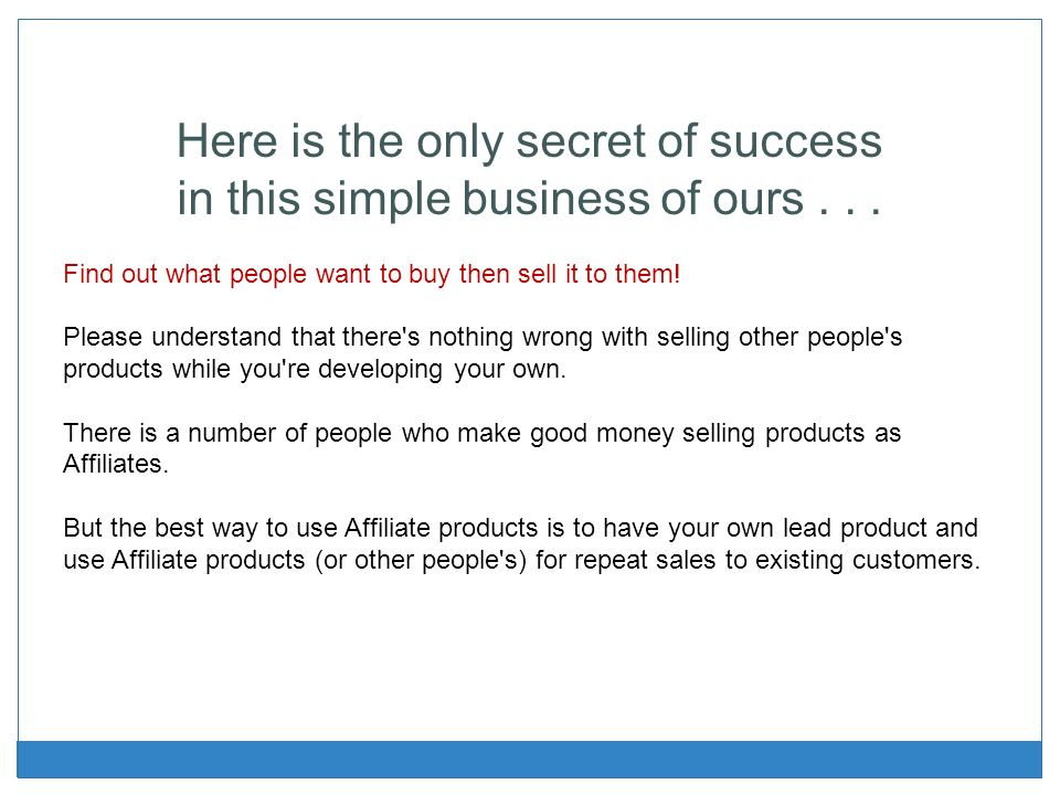 Here is the only secret of success