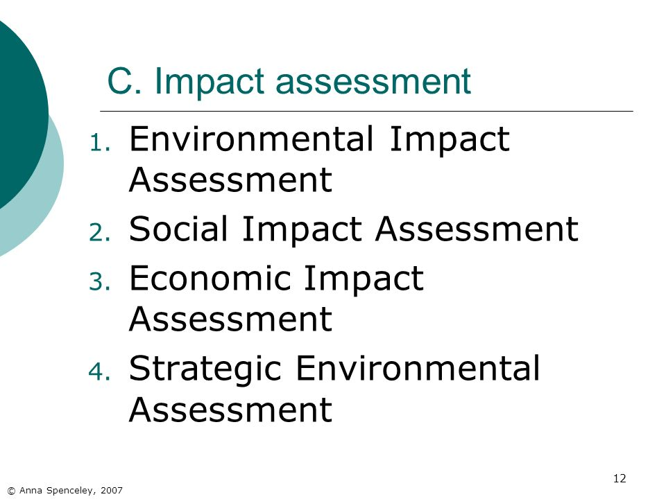 C. Impact assessment Environmental Impact Assessment