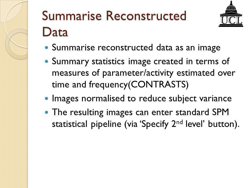 Summarise Reconstructed Data