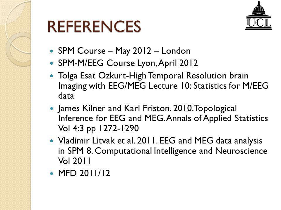 REFERENCES SPM Course – May 2012 – London