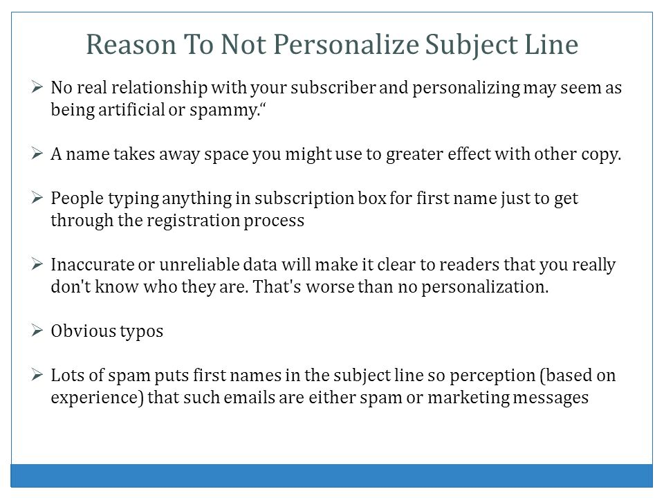 Reason To Not Personalize Subject Line