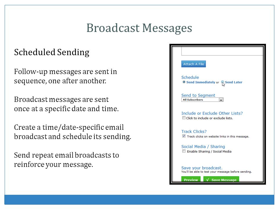 Broadcast Messages Scheduled Sending Follow-up messages are sent in