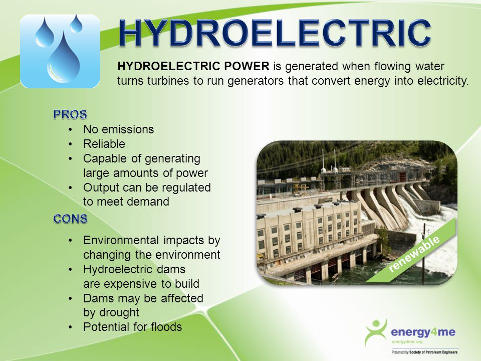 HYDROELECTRIC HYDROELECTRIC POWER is generated when flowing water turns turbines to run generators that convert energy into electricity.