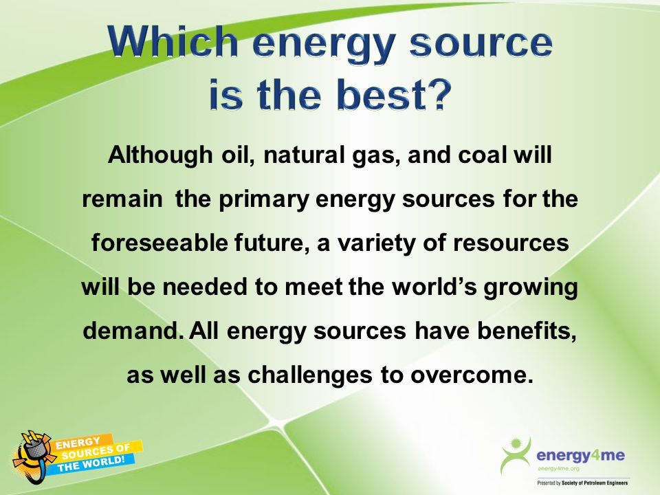 Which energy source is the best