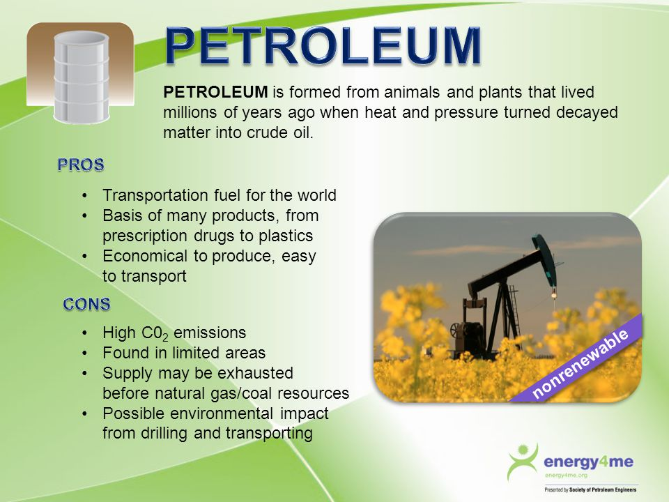 PETROLEUM PETROLEUM is formed from animals and plants that lived