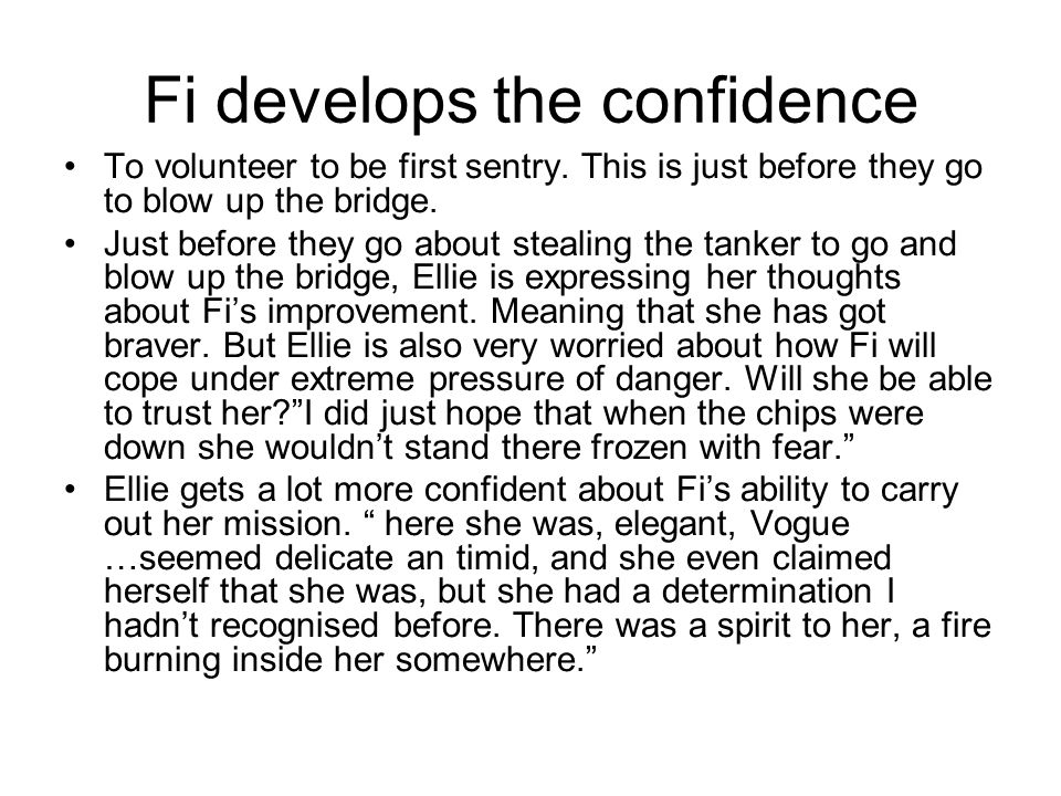 Fi develops the confidence