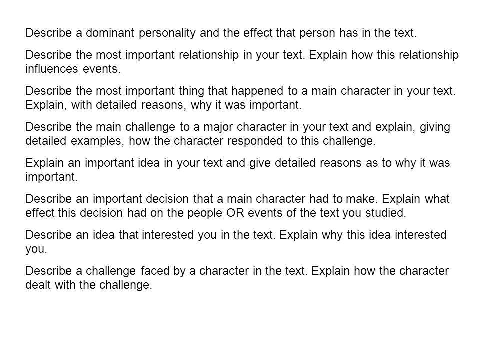 Describe a dominant personality and the effect that person has in the text.