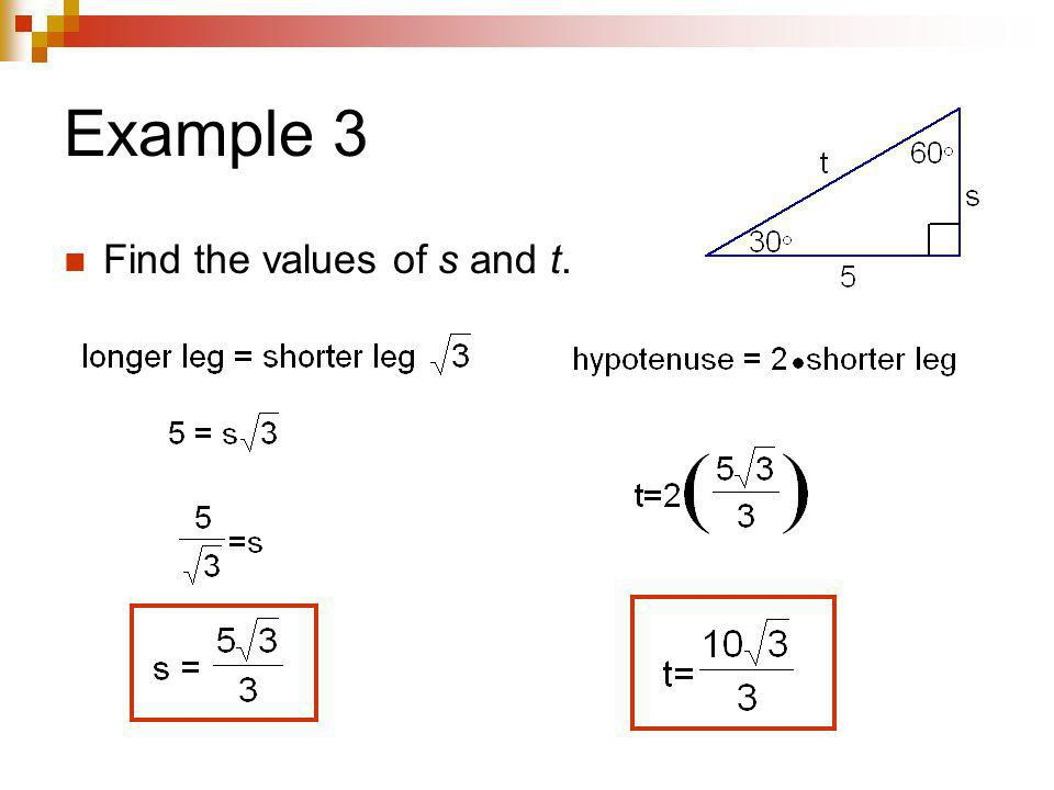 Example 3 Find the values of s and t.