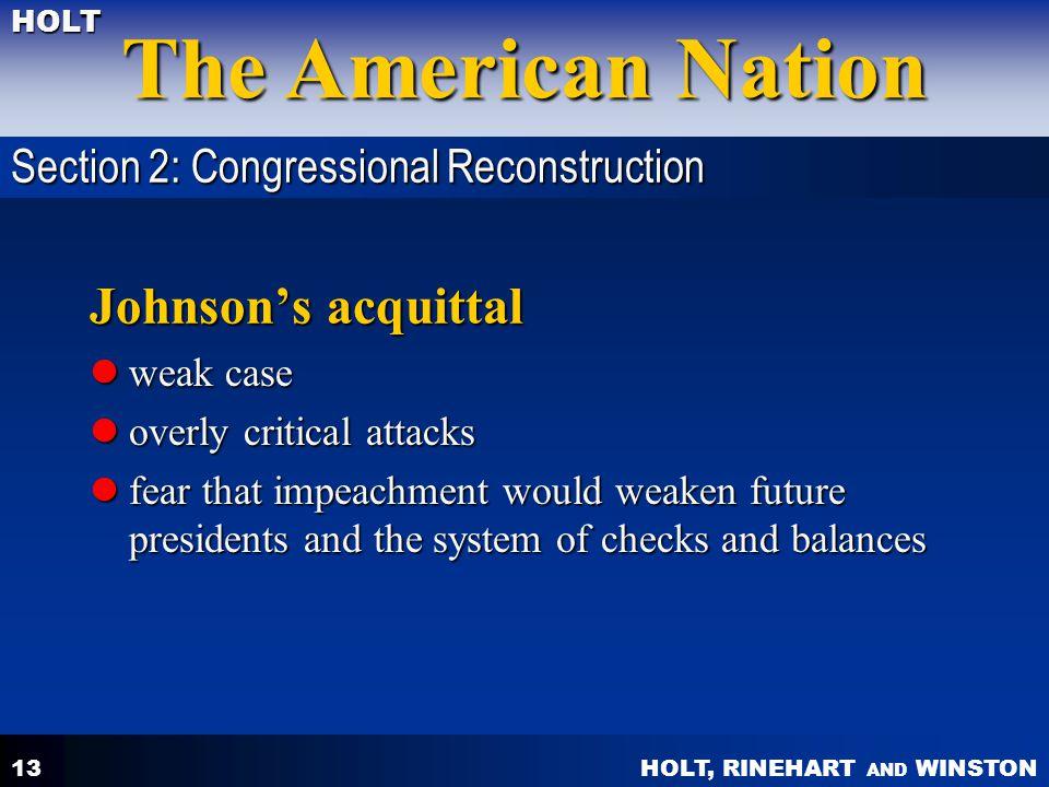 Johnson's acquittal Section 2: Congressional Reconstruction weak case