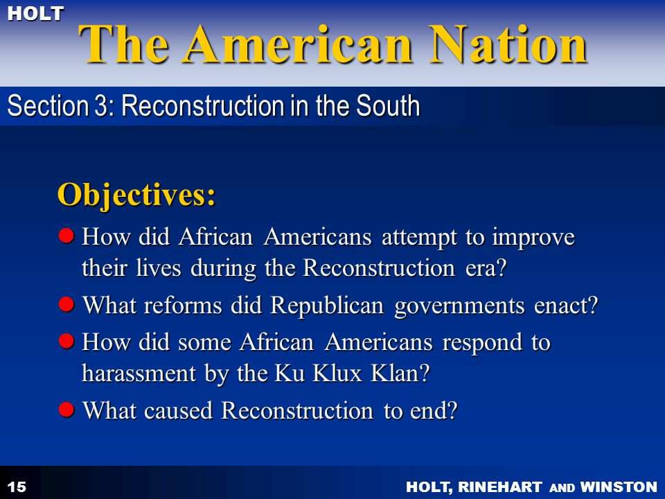 Objectives: Section 3: Reconstruction in the South