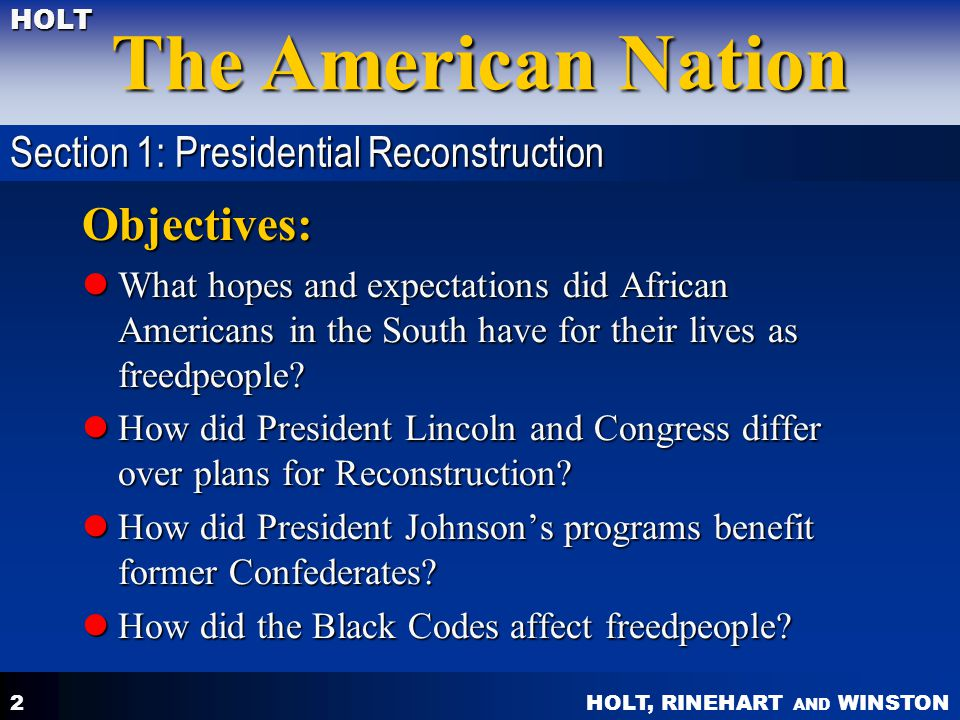 Objectives: Section 1: Presidential Reconstruction
