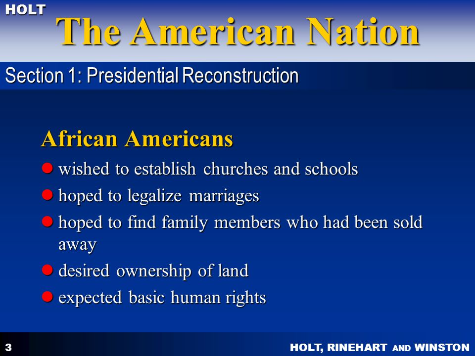 African Americans Section 1: Presidential Reconstruction