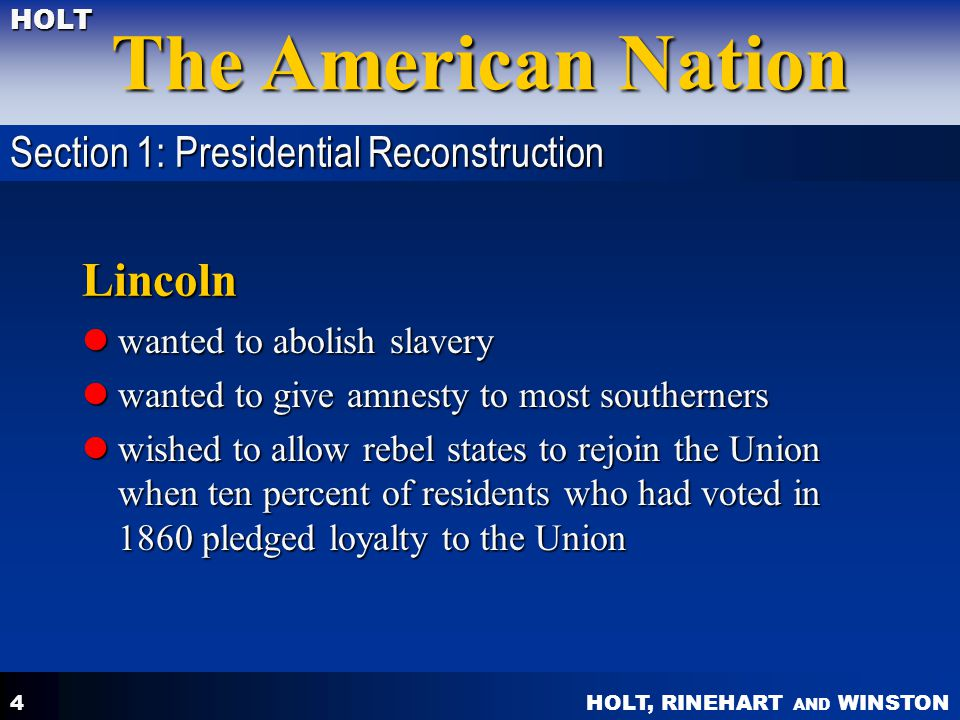 Lincoln Section 1: Presidential Reconstruction
