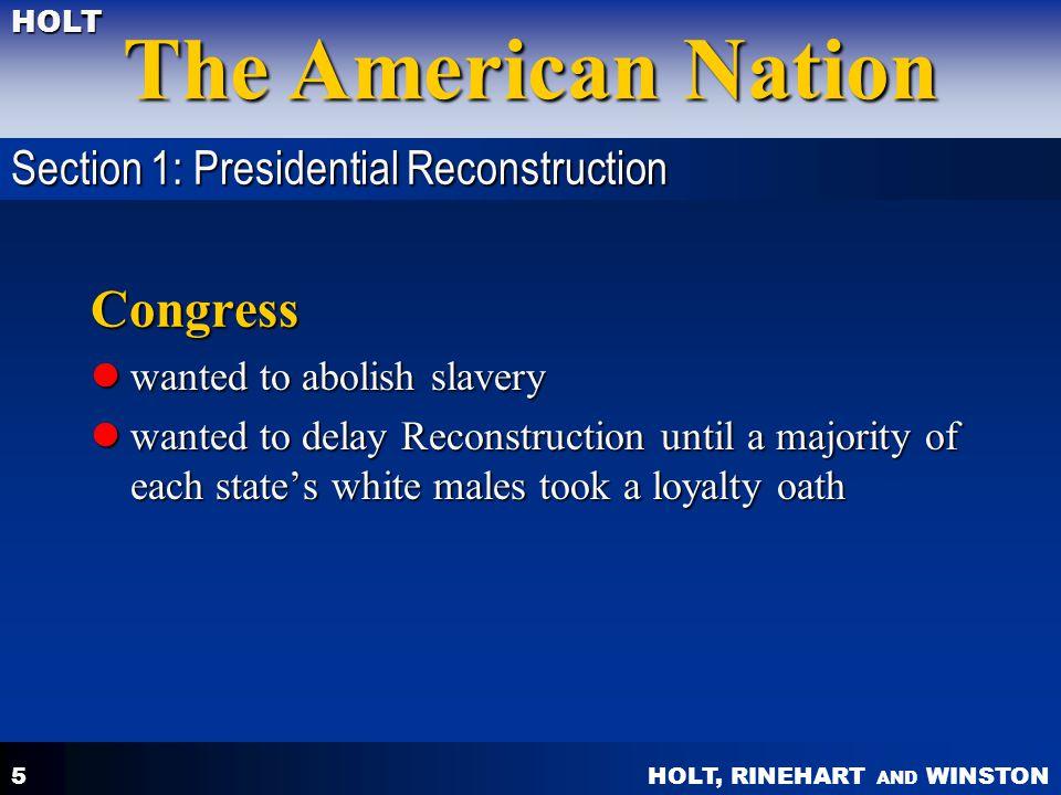 Congress Section 1: Presidential Reconstruction