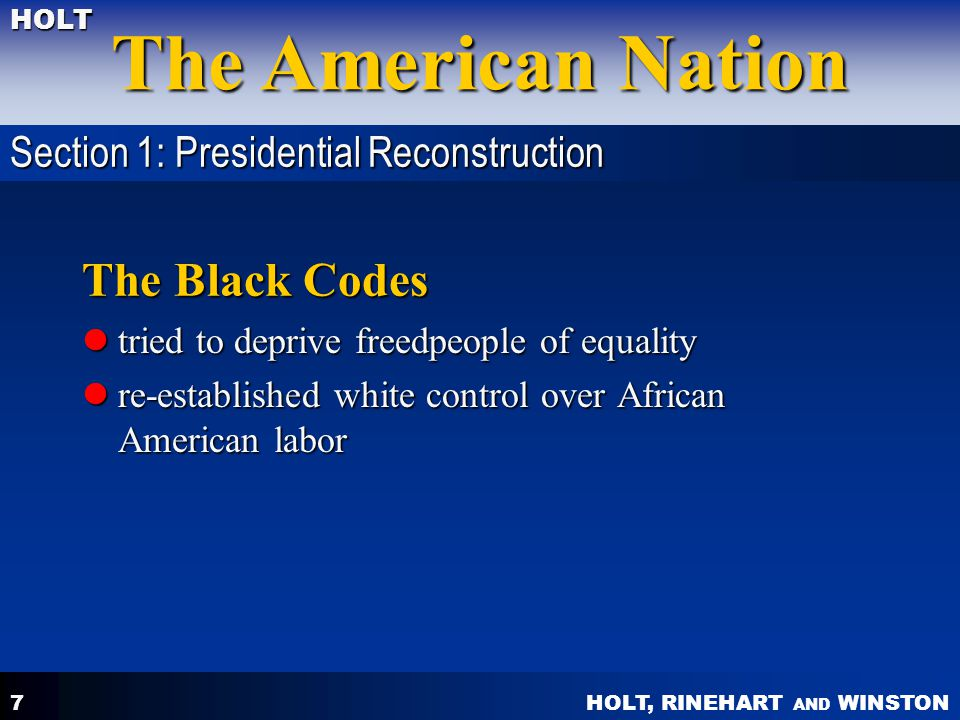 The Black Codes Section 1: Presidential Reconstruction