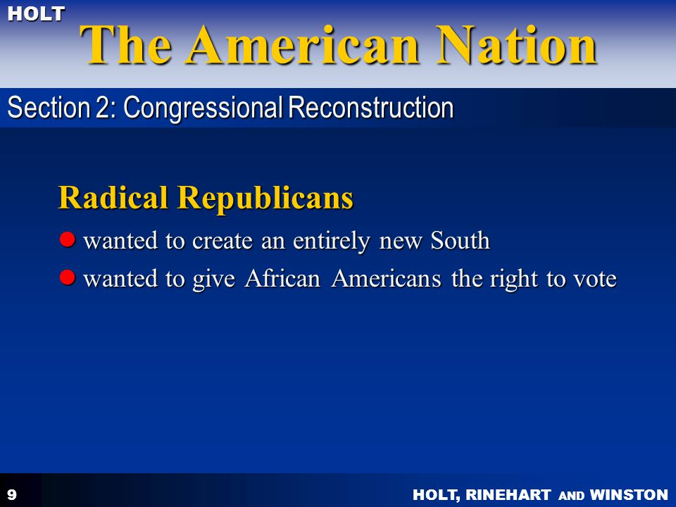 Radical Republicans Section 2: Congressional Reconstruction