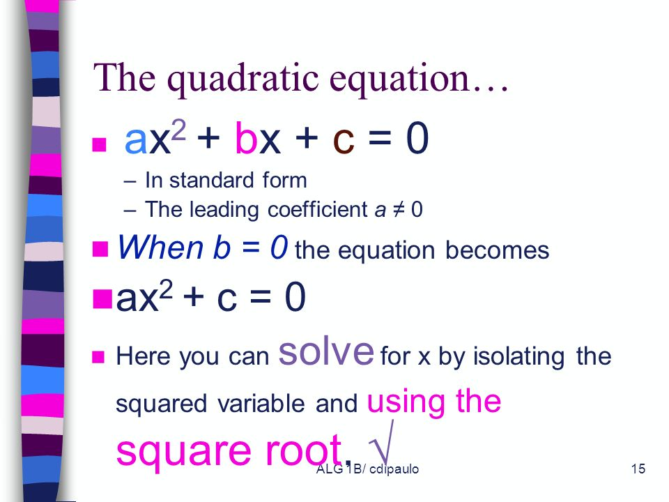 The quadratic equation…