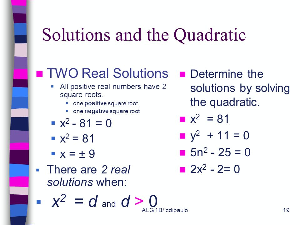 Solutions and the Quadratic