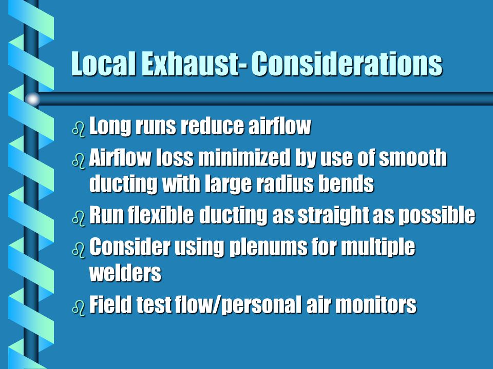 Local Exhaust- Considerations