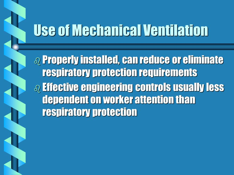 Use of Mechanical Ventilation