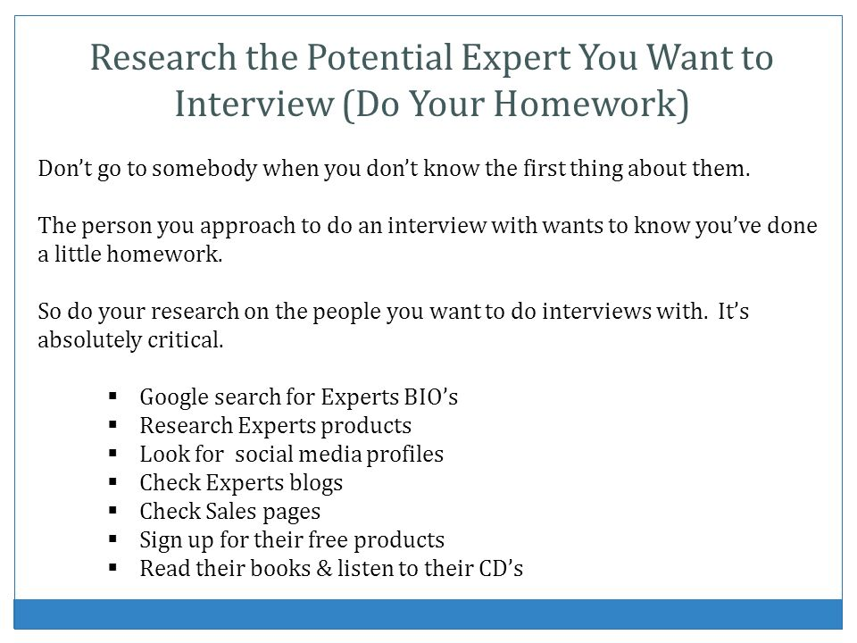 Research the Potential Expert You Want to Interview (Do Your Homework)
