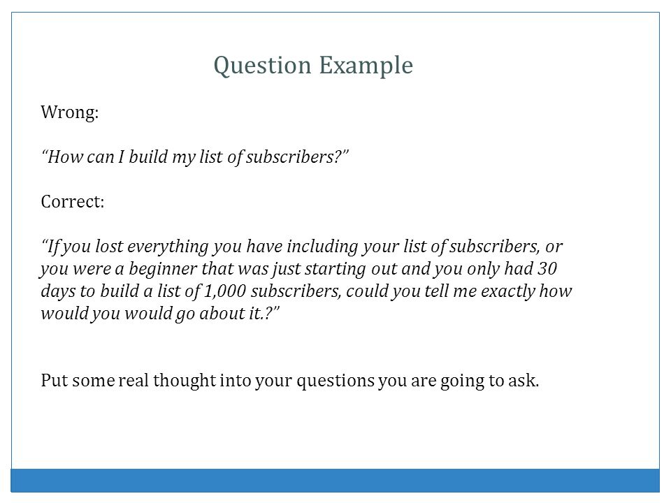 Question Example Wrong: How can I build my list of subscribers