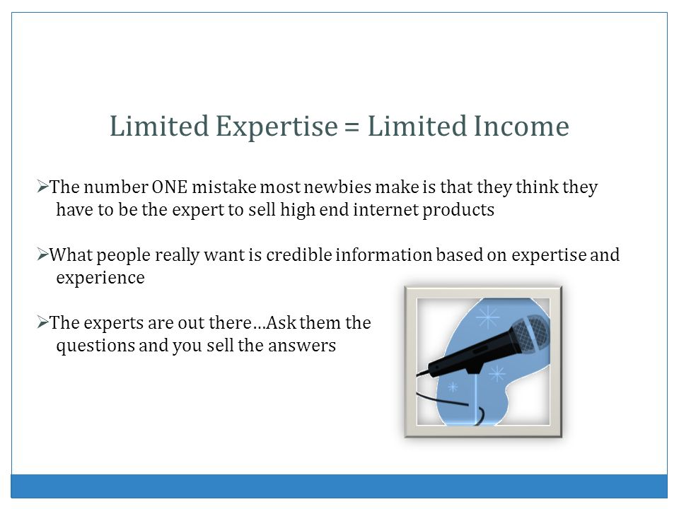 Limited Expertise = Limited Income