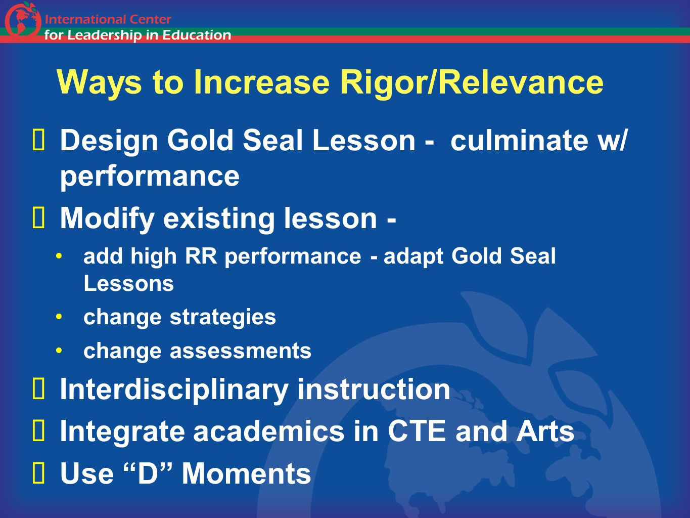 Ways to Increase Rigor/Relevance