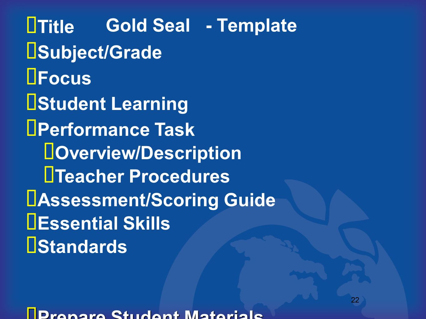 Overview/Description Teacher Procedures Assessment/Scoring Guide