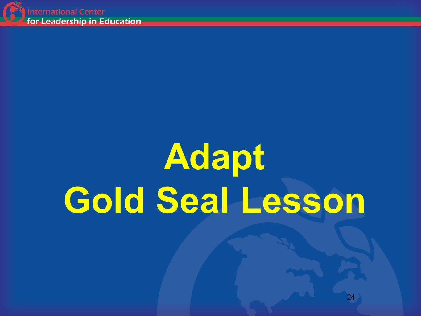 Adapt Gold Seal Lesson