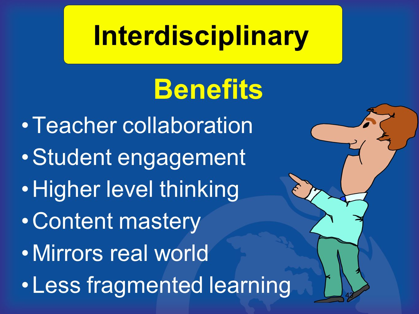 Interdisciplinary Benefits Teacher collaboration Student engagement
