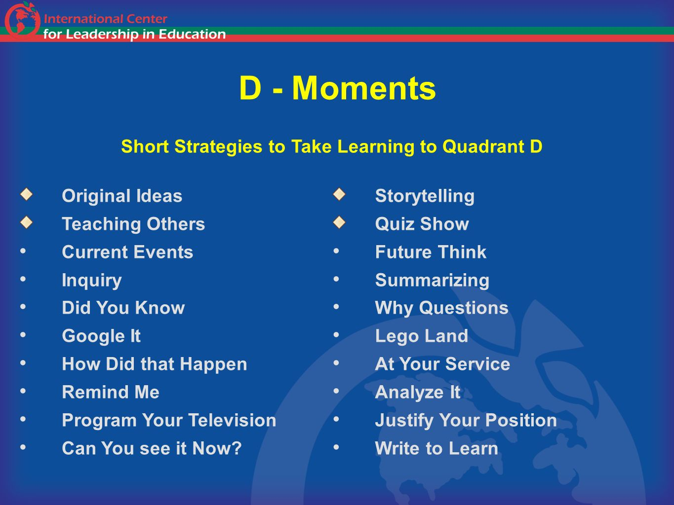 D - Moments Short Strategies to Take Learning to Quadrant D