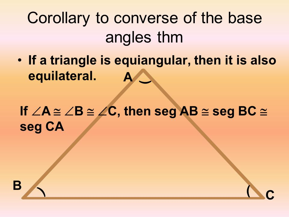 Corollary to converse of the base angles thm
