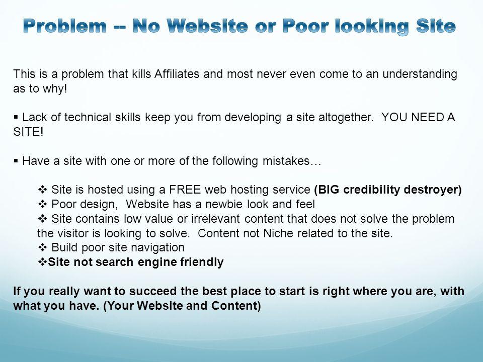 Problem -- No Website or Poor looking Site