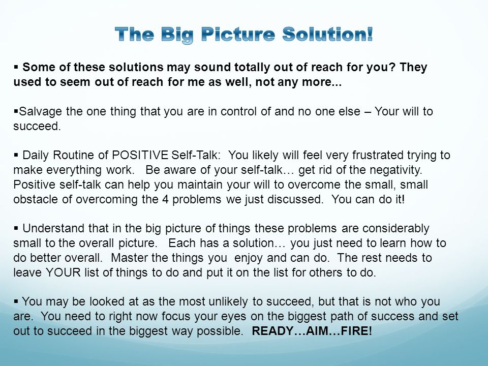 The Big Picture Solution!