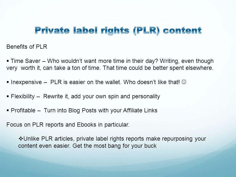 Private label rights (PLR) content