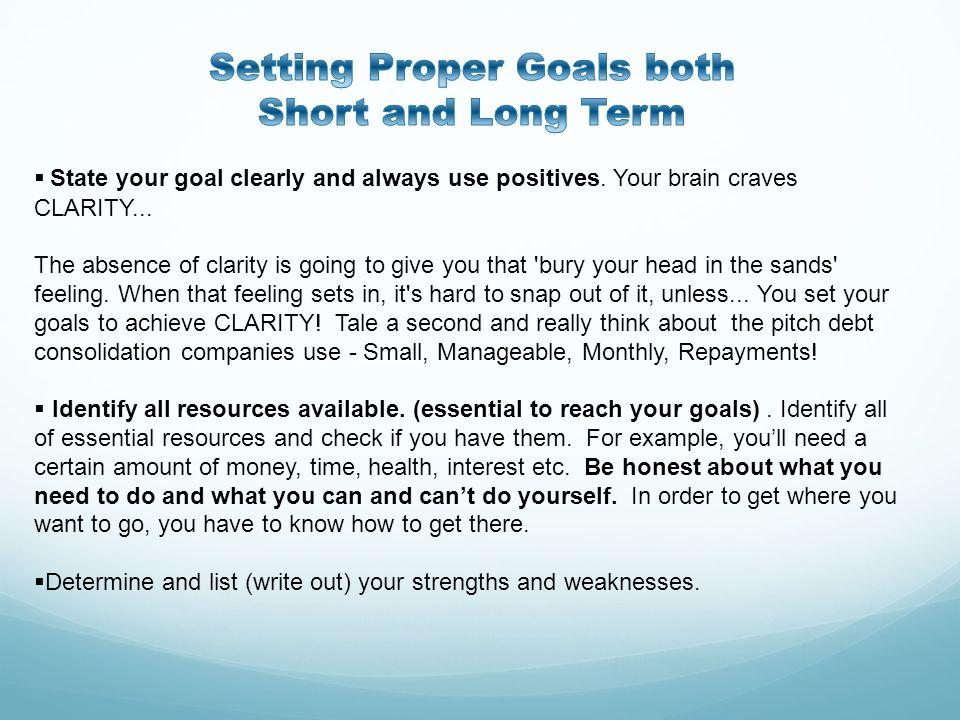 Setting Proper Goals both Short and Long Term