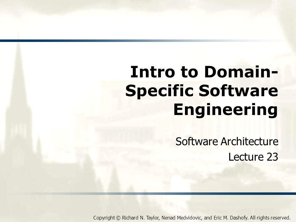 Intro to Domain-Specific Software Engineering